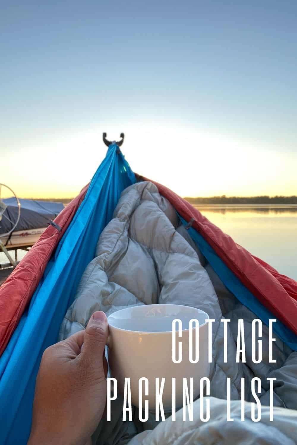 Ultimate Cottage Packing List