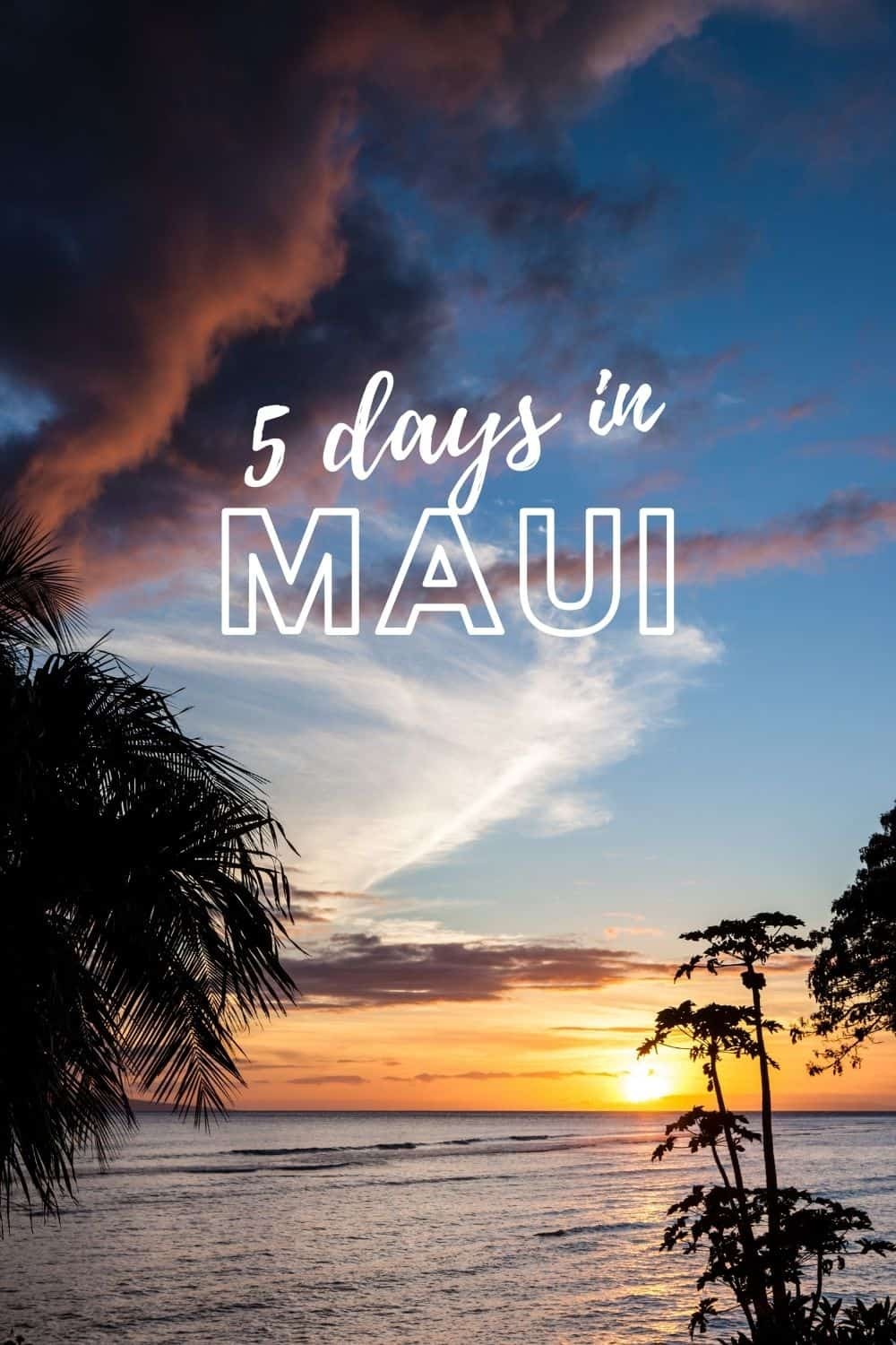 Maui Itinerary - 5 Days Of Epic Sunrises, Drives, Hikes and Turtles