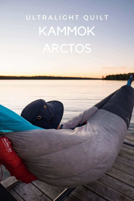 Kammok Arctos Ultralight Quilt - Is it worth it?