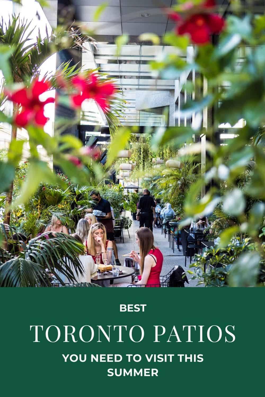 5 Best Toronto Patios This Summer