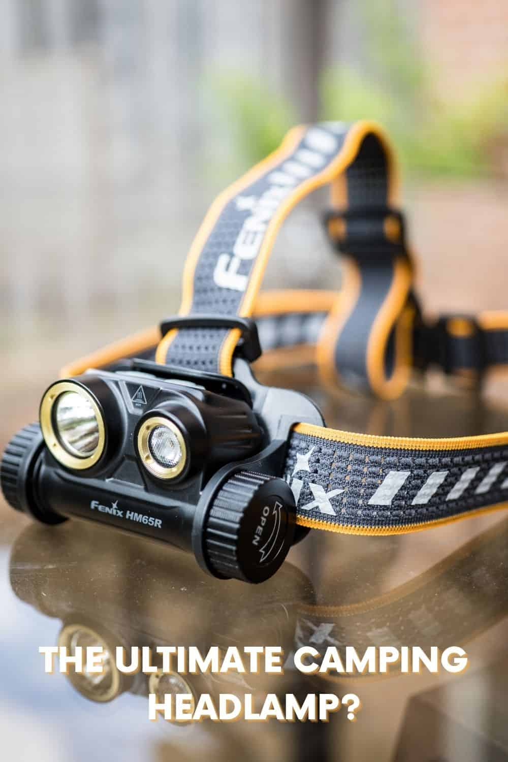 Best Headlamp For Camping - Fenix HM65R Review