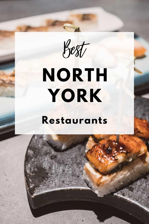 20 Best North York Restaurants You Gotta Visit