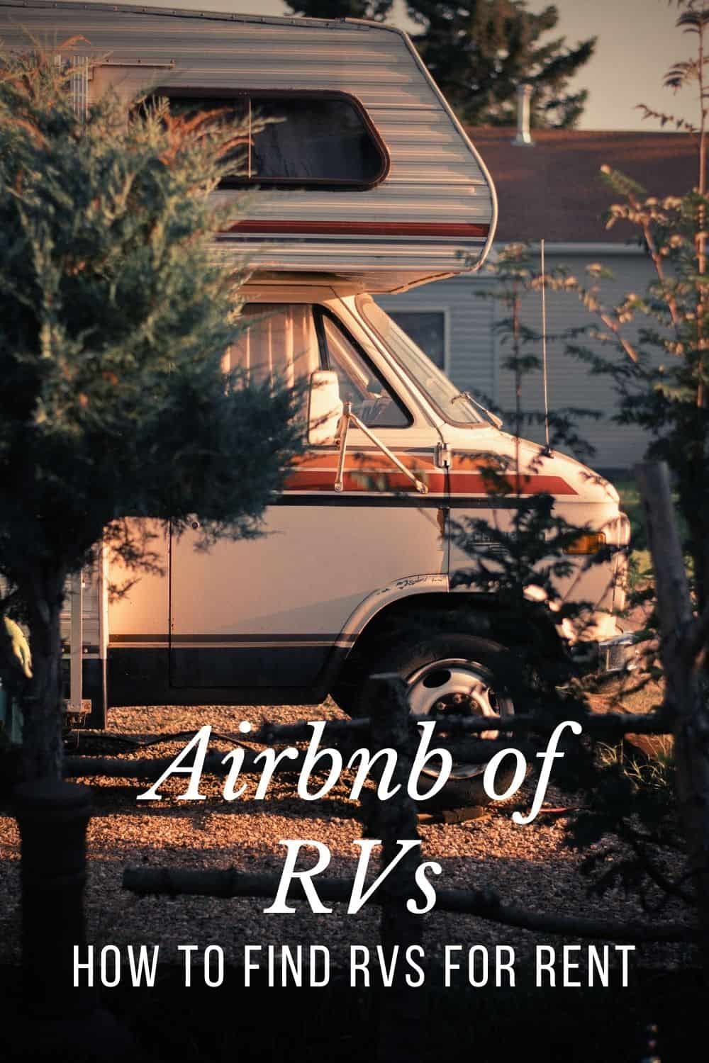 Is there an Airbnb for RVs?  How to find RVs For Rent by Owner